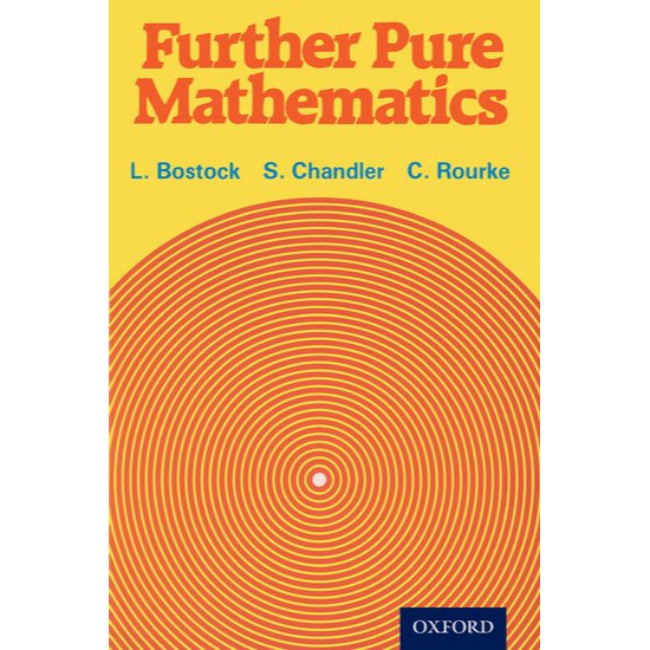 Mathematics The Core Course for A-Level , Bostock, L, Chandler, FS