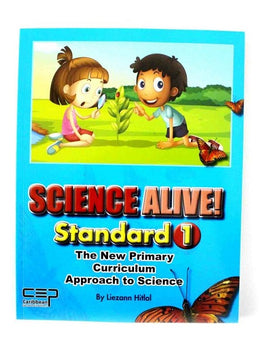 Science Alive, Standard 1 BY L. Hitlal