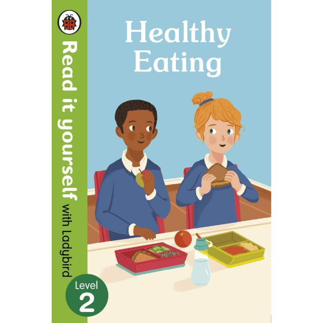 Read It Yourself Level 2, Healthy Eating