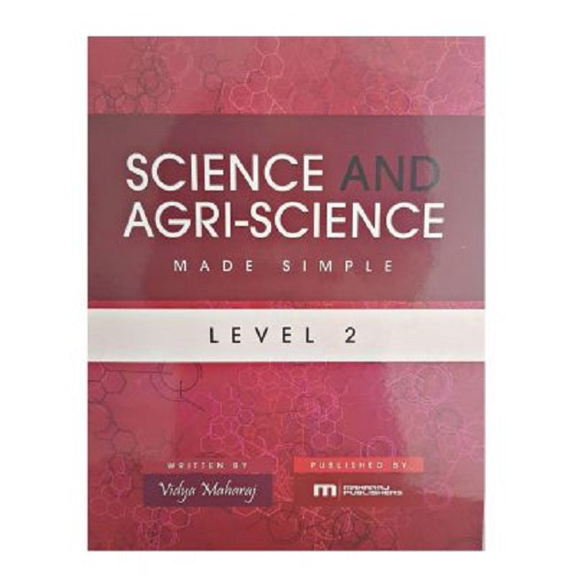 Science and Agri-Science Made Simple, Level 2, BY V. Maharaj