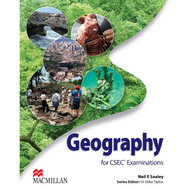 Geography for CSEC® Examinations Student's Book BY N. Sealey