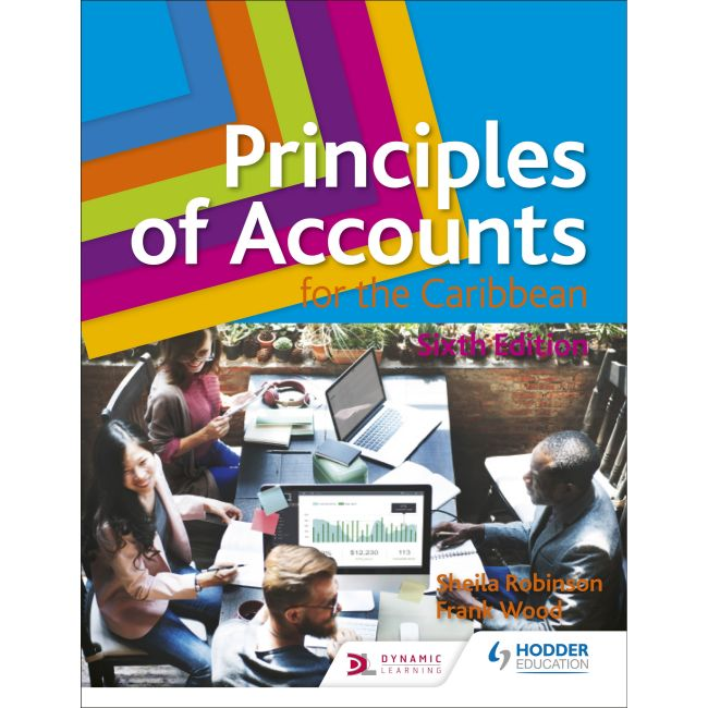 Principles of Accounts for the Caribbean 6th ed BY Robinson, Wood