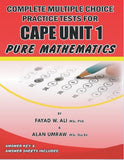 Complete Multiple Choice Practice Tests for CAPE Pure Mathematics Unit 1, BY F. Ali