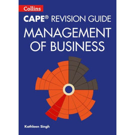 Collins CAPE Revision Guide, Management of Business BY K. Singh