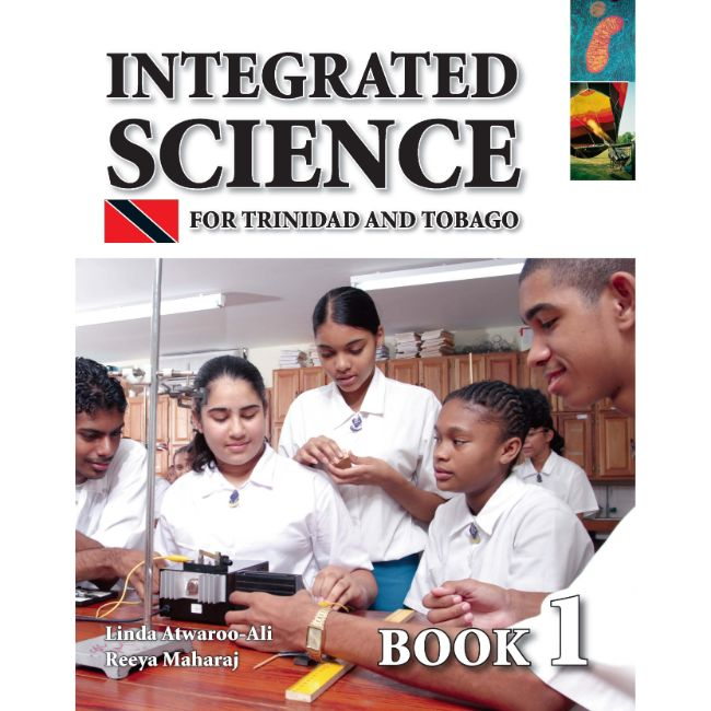 Integrated Science for Trinidad and Tobago Book 1 BY L. Atwaroo-Ali, R. Maharaj