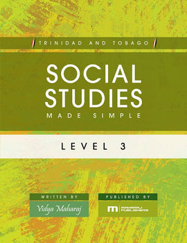Trinidad and Tobago Social Studies Made Simple, Level 3, BY V. Maharaj