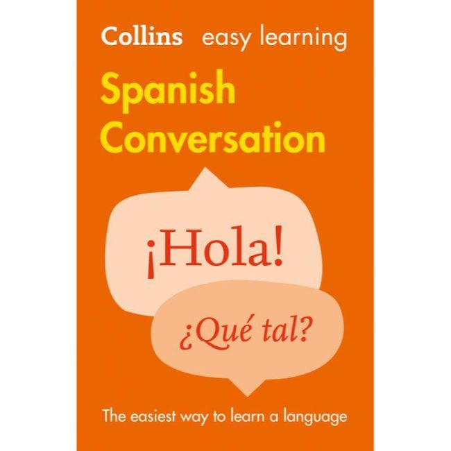 Collins Easy Learning Spanish Conversation, 2ed BY Collins Dictionaries