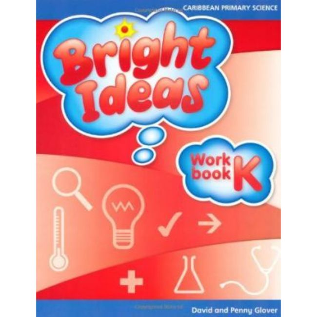 Bright Ideas: Primary Science Workbook K BY D. Glover