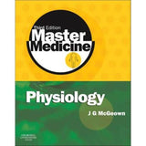 Master Medicine: Physiology BY J.G. McGeown
