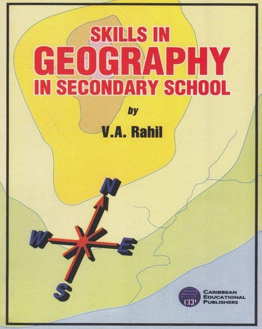 Skills in Geography in Secondary School, BY V. Rahil