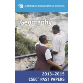 CSEC® Past Papers 2013-2015 Geography BY Caribbean Examinations Council