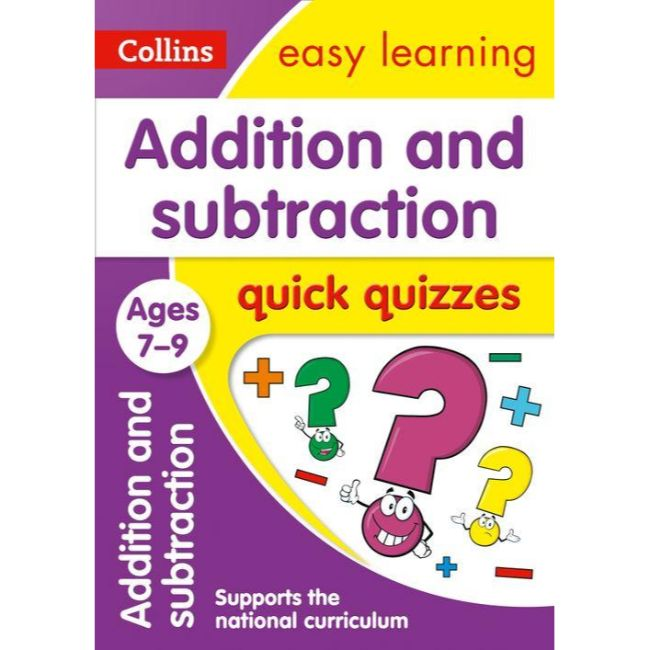 Collins Easy Learning Quick Quizzes, Addition & Subtraction Ages 7-9, BY Collins UK