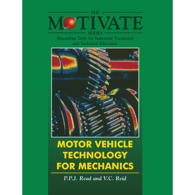 Motor Vehicle Technology for Mechanics BY P.P.J. Read