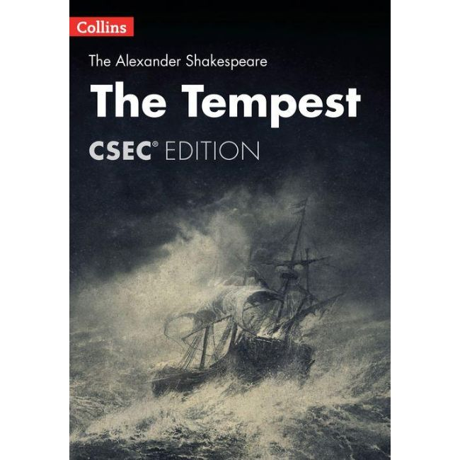 The Tempest CSEC Edition, BY W. Shakespeare