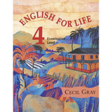 English for Life 4 Examination Level, Gray, Cecil