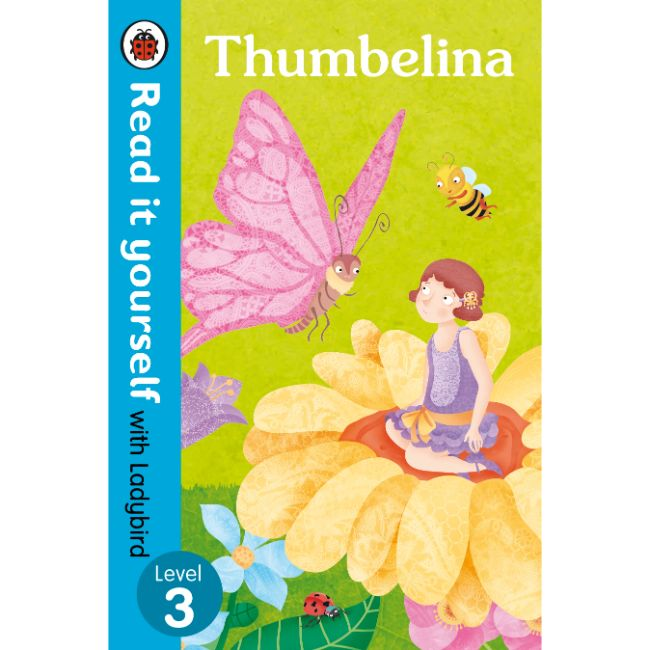 Read It Yourself Level 3, Thumbelina