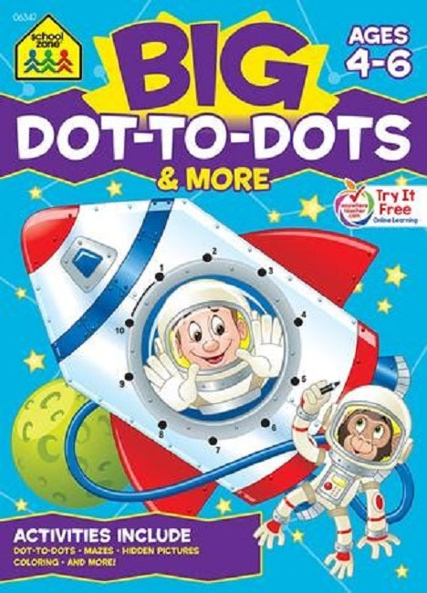 School Zone Big Dot-to-Dots and More Workbook Ages 4-6