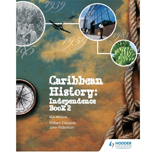 Caribbean History Book 2 4th ed BY Robottom, Claypole