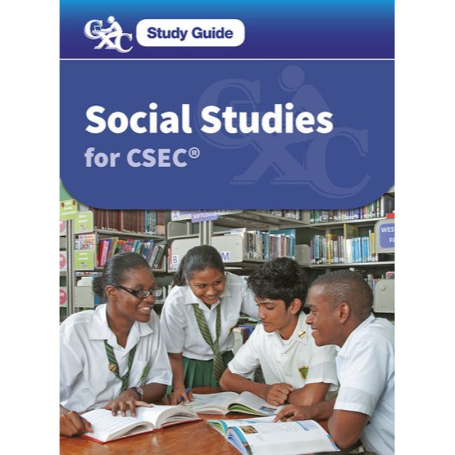 Social Studies for CSEC, A CXC Study Guide , Lunt, Nigel; Buckle-Scott, Lena, Davis-Morrison, Vilietha, Louis, Ancillia; Caribbean Examinations Council
