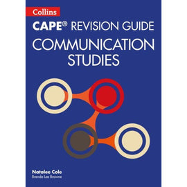 Collins CAPE Revision Guide, Communication Studies BY N. Cole, B. Lee Browne
