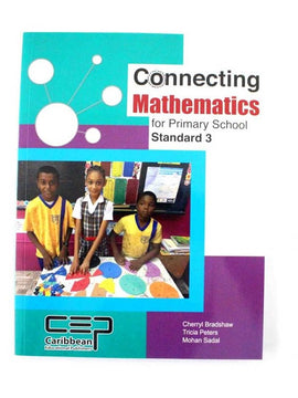 Connecting Mathematics for Primary School, Standard 3, BY C. Bradshaw
