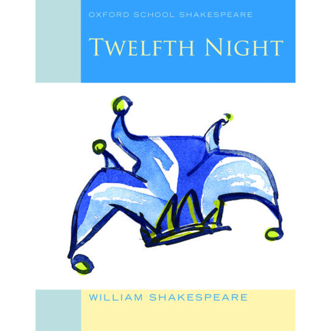 Oxford School Shakespeare, Twelfth Night , Shakespeare, William