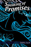 Speaking of Promises BY Debbie Jacob