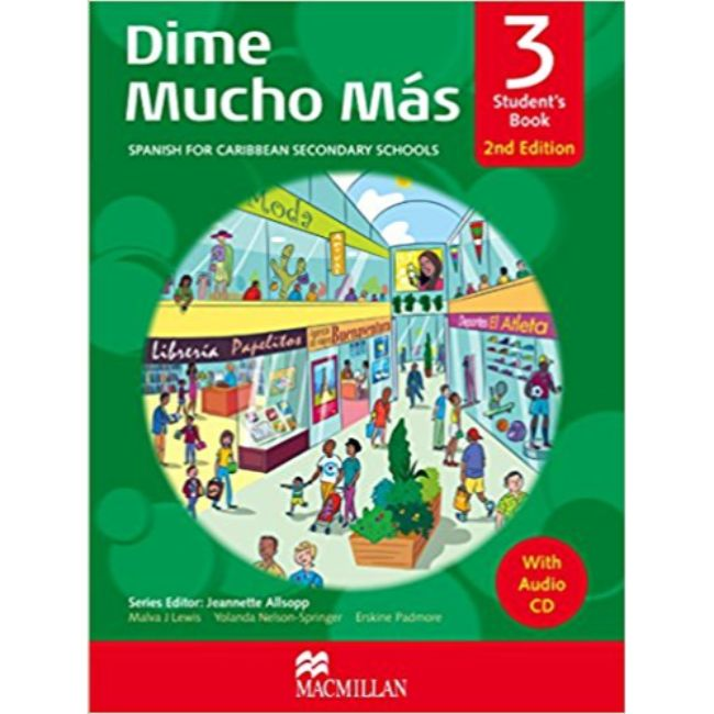 Dime Mucho Mas Student's Book 3, 2nd Edition with Audio CD BY M. Lewis, Y. Nelson-Springer, E. Padmore, J. Allsopp