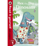 Read It Yourself Level 1, Rex the Big Dinosaur