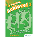 Achieve! Do it Yourself Workbook 3 BY Gordon