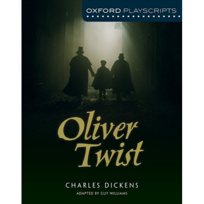 Oxford Playscripts Oliver Twist, 2ed, Williams, Guy