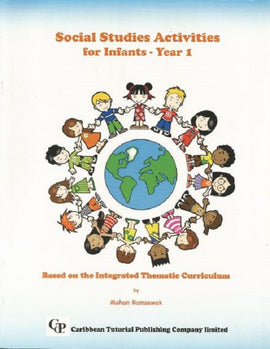 Social Studies Activities for Infant Year 1, BY M. Ramsewak