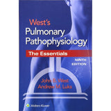 Pulmonary Pathophysiology the Essentials, 9ed BY J. West