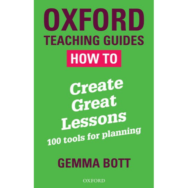 How To Create Great Lessons, Bott, Gemma