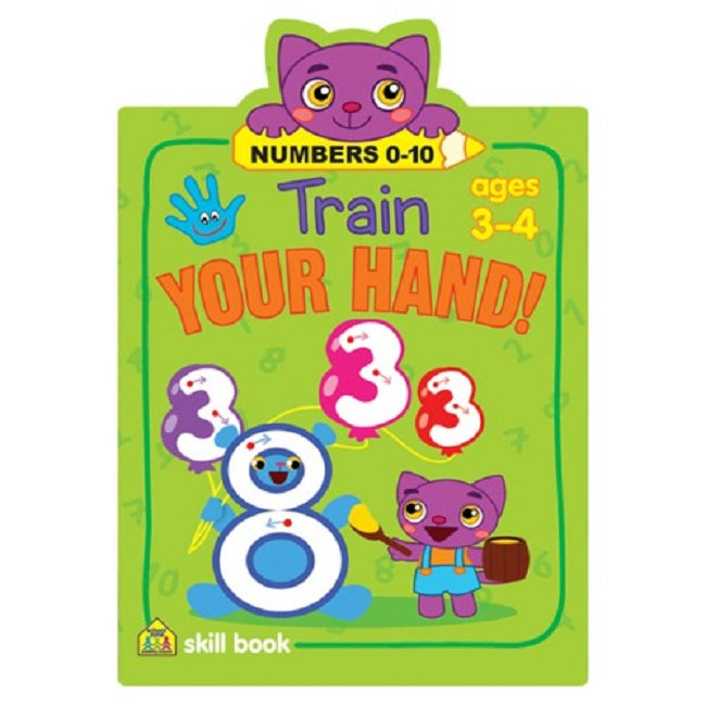 School Zone Train Your Hand! Numbers 0-10 Ages 3-4