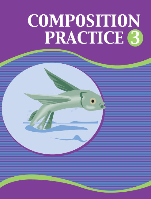 Composition Practice Book 3 BY Alphonso Dow, Lorrain Powell