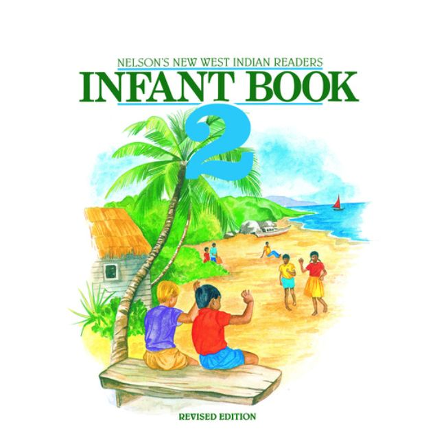 New West Indian Readers Infant Book 2 BY C. Borely