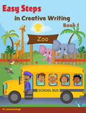 Easy Steps in Creative Writing Book 1 BY W. Lutchmansingh