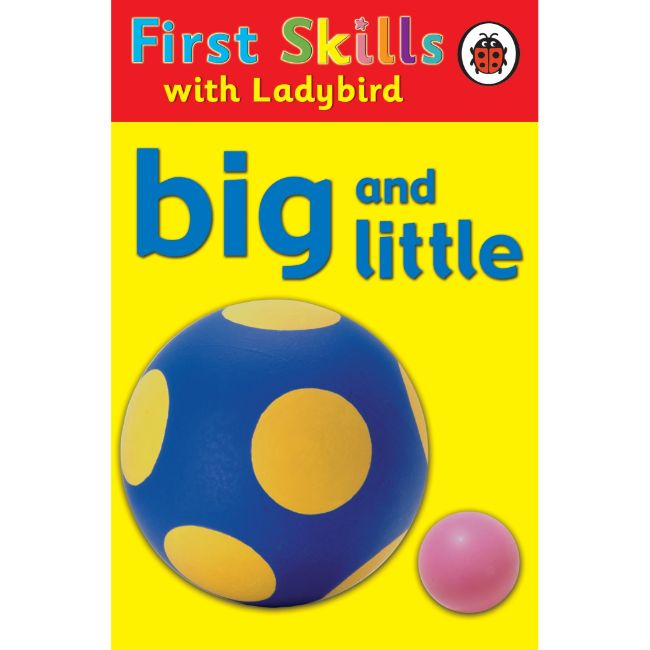 First Skills: Big and Little