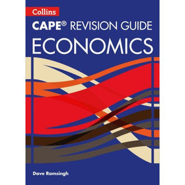Collins CAPE Revision Guide, Economics, BY D. Ramsingh