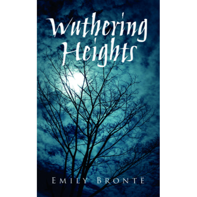 Wuthering Heights , Bronte, Emily