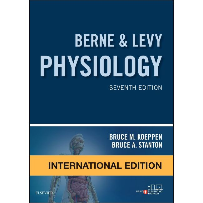 Berne and Levy Physiology, 7ed, International Edition, BY B.M. Koeppen, B. Stanton