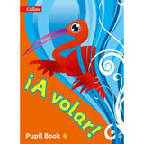 ¡A VOLAR! Primary Spanish Pupil Book Level 4, BY Collins UK