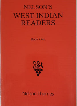 Nelson's West Indian Reader Book 1 BY Nelson Thornes