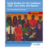 Social Studies for the Caribbean, CSEC Core Units and Options BY Rohlehr, Seepersad, Bleddoe, Bernard
