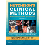 Hutchison's Clinical Methods International Edition, 24ed BY Dr. M. Glynn, Prof. W.M. Drake