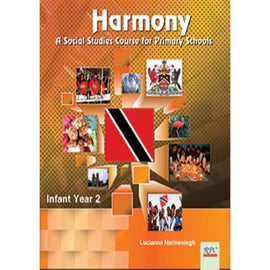 Harmony A Social Studies Course for Primary Schools, Infant Year 2, BY L. Narinesingh