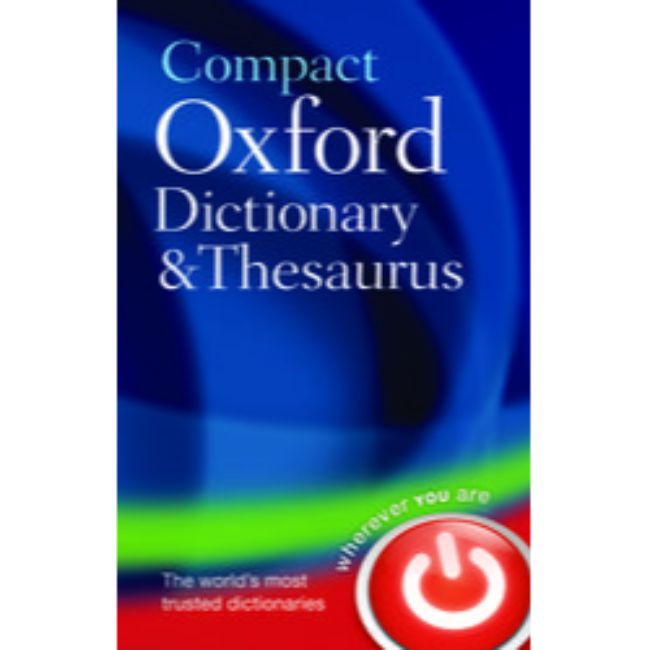 Compact Oxford Dictionary and Thesaurus, 3ed, Hardcover, BY Oxford Dictionaries