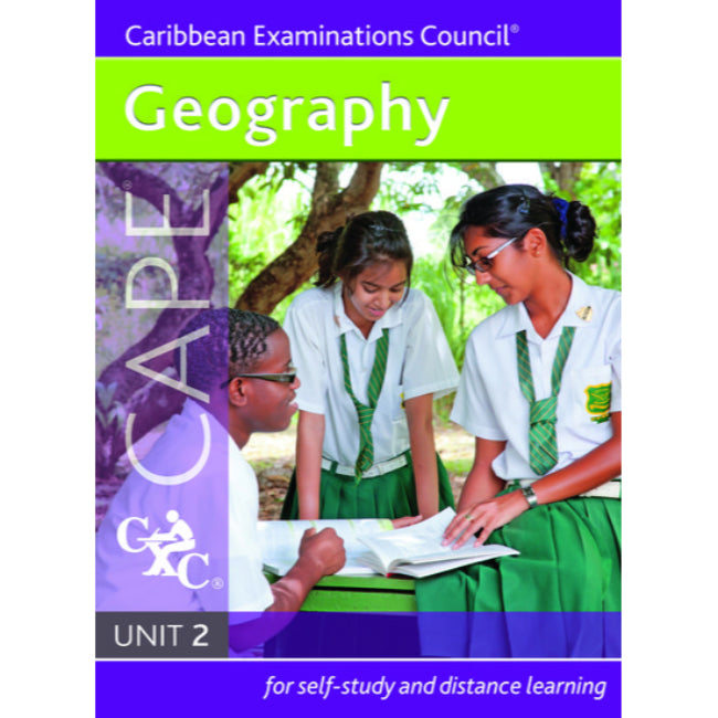 Geography CAPE Unit 2 A CXC Study Guide, Caribbean Examinations Council