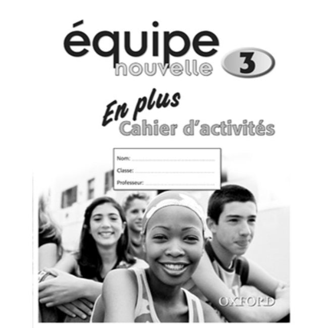 Equipe nouvelle En Plus Workbook 3, Bourdais, Daniele; Finnie, Sue